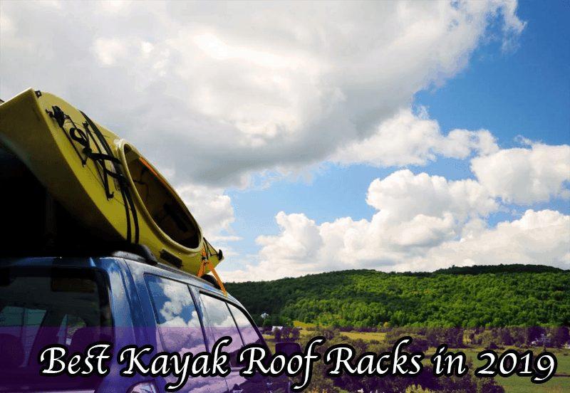 Best Kayak Roof Racks