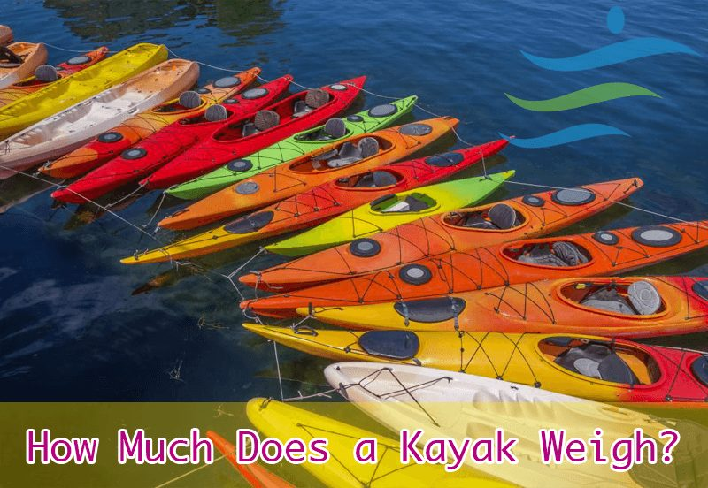 How Much Does a Kayak Weigh