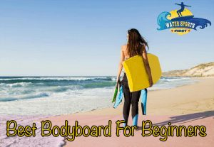 Best Bodyboard For Beginners